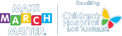 Make March Matter benefiting Children's Hospital Los Angeles